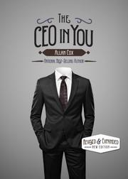 THE CEO IN YOU by Allan Cox