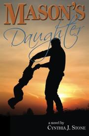 Mason's Daughter by Cynthia J. Stone