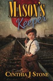 MASON'S KEEPER by Cynthia J. Stone
