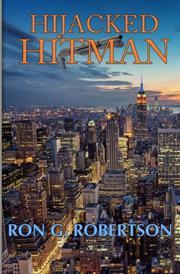 Hijacked Hitman by Ron G. Robertson