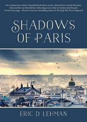 Shadows of Paris by Eric D. Lehman