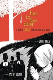LIES IN THE DUST by Jakob Crane