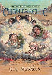 CHANTARELLE by G.A. Morgan