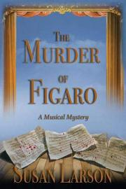 THE MURDER OF FIGARO by Susan Larson