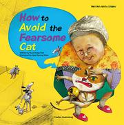 HOW TO AVOID THE FEARSOME CAT  by Yoon Jeong Choi