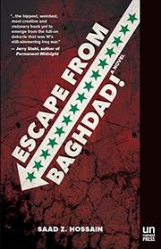 ESCAPE FROM BAGHDAD! by Saad Hossain