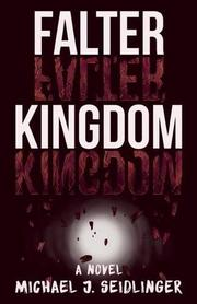 FALTER KINGDOM by Michael J. Seidlinger