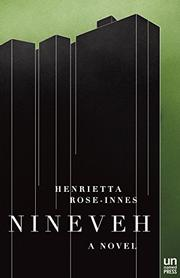 NINEVEH by Henrietta Rose-Innes