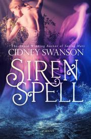 Siren Spell by Cidney  Swanson