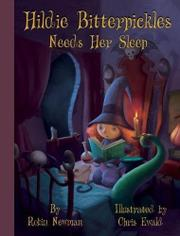 HILDIE BITTERPICKLES NEEDS HER SLEEP by Robin Newman