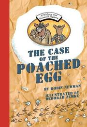 THE CASE OF THE POACHED EGG by Robin Newman