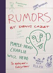 RUMORS by Denys Cazet