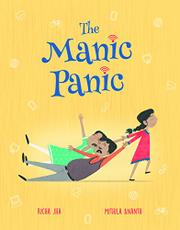 THE MANIC PANIC by Richa Jha