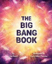 THE BIG BANG BOOK by Asa Stahl