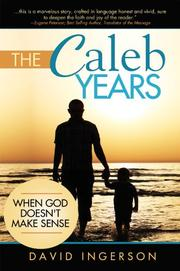 THE CALEB YEARS by David Ingerson