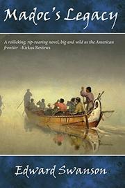 Madoc's Legacy by Edward Swanson