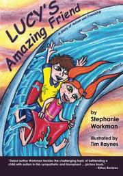 LUCY'S AMAZING FRIEND by Stephanie Workman