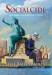 SOCIALCIDE by Leo J Battenhausen