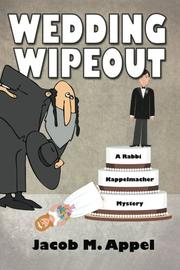 WEDDING WIPEOUT by Jacob M Appel