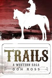 TRAILS by Don Ross