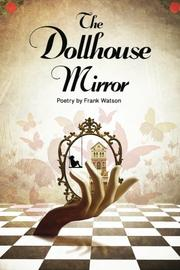 THE DOLLHOUSE MIRROR by Frank Watson