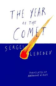 THE YEAR OF THE COMET by Sergei Lebedev