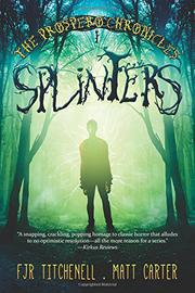 SPLINTERS by F.J.R. Titchenell