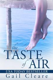 THE TASTE OF AIR by Gail Cleare