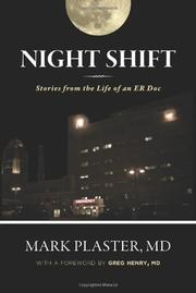 NIGHT SHIFT by Mark Plaster