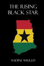 The Rising Black Star by Nadine Wright