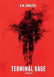 TERMINAL RAGE by A.M. Khalifa