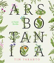 ARS BOTANICA by Tim  Taranto
