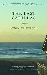 The Last Cadillac by Nancy Nau Sullivan