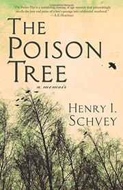 The Poison Tree by Henry I. Schvey