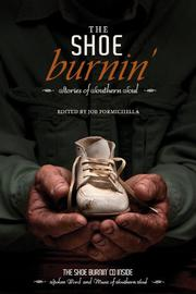 The Shoe Burnin' by Joe Formichella