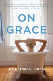 ON GRACE by Susie Orman Schnall