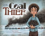 The Coal Thief by Alane Adams