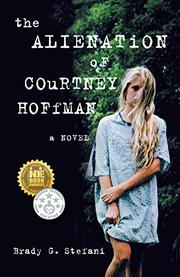 The Alienation of Courtney Hoffman by Brady G. Stefani