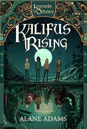Kalifus Rising by Alane Adams