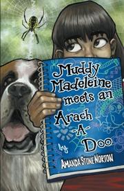 Muddy Madeleine Meets an Arach-a-doo by Amanda Stone Norton