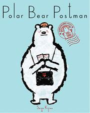 POLAR BEAR POSTMAN by Seigo Kijima