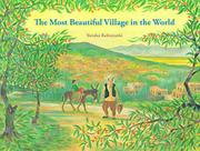 THE MOST BEAUTIFUL VILLAGE IN THE WORLD by Yutaka Kobayashi