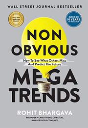 NON-OBVIOUS MEGATRENDS by Rohit Bhargava