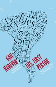 LIES, FIRST PERSON by Gail Hareven