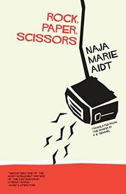 ROCK, PAPER, SCISSORS by Naja Marie Aidt