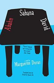 ABAHN SABANA DAVID by Marguerite Duras