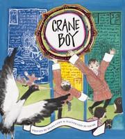 CRANE BOY by Diana Cohn
