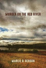 MURDER ON THE RED RIVER by Marcie R. Rendon