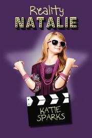 REALITY NATALIE by Katie Sparks