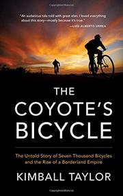 THE COYOTE'S BICYCLE by Kimball Taylor